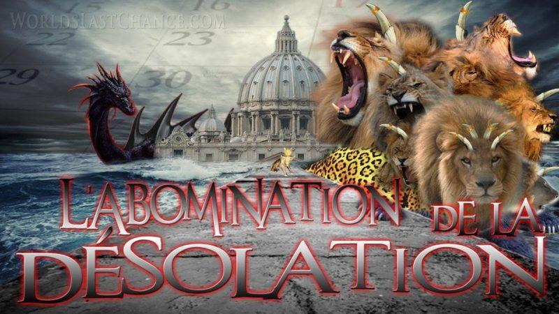 L'abomination de la désolation dans le lieu Saint