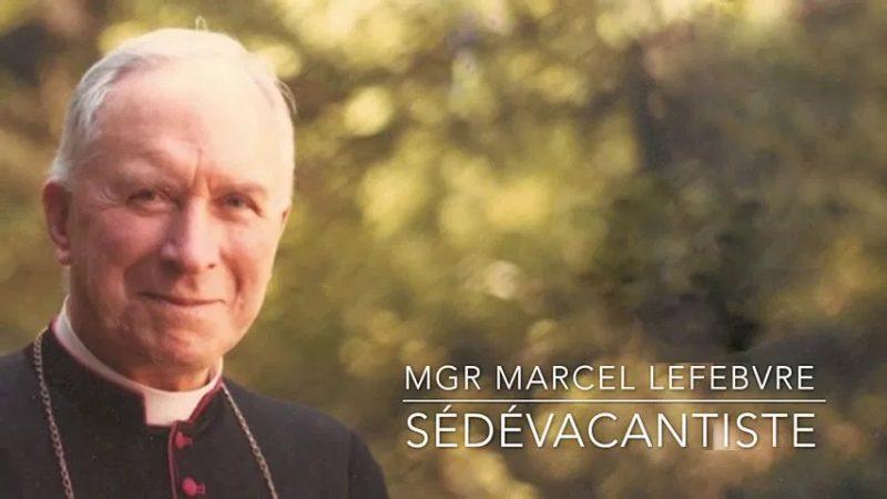 Abbé Cekada – Mgr Lefebvre et le Sédévacantiste