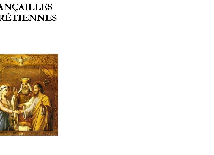 Chronique de livre : Les fiançailles chrétiennes – par Thérèse de femme à part