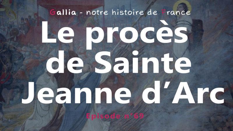 Les derniers jours de sainte Jeanne d'Arc (Procès de Rouen)
