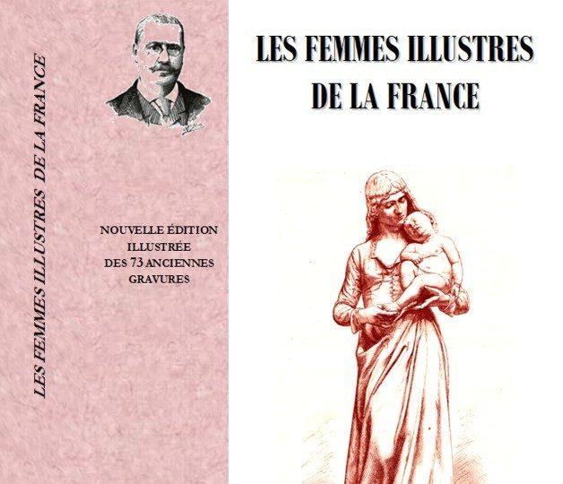 Les femmes illustres de la France, d'Oscar Havard – Chronique de livres de Thérèse du Blog Femme à part