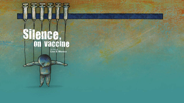 Silence, on vaccine – Documentaire de Lina B. Moreco (ONF-2009)