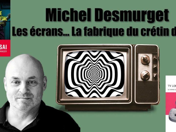 La vérité scientifique sur les effets de la télévision – Michel Desmurget