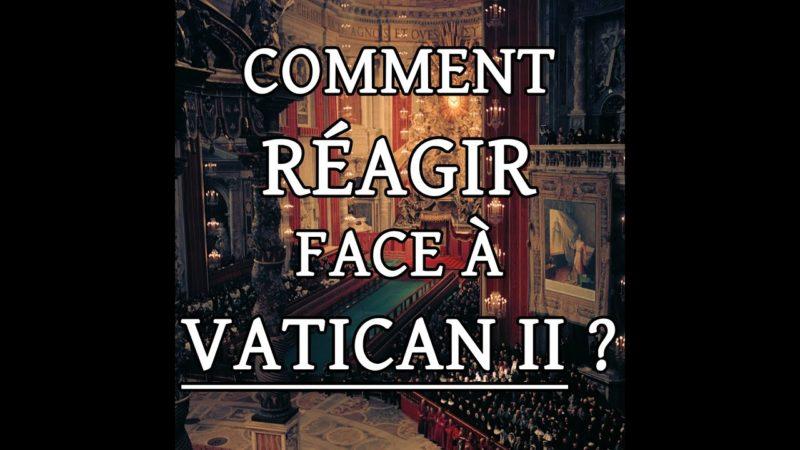 Mgr Sanborn – Comment réagir face à Vatican II ?