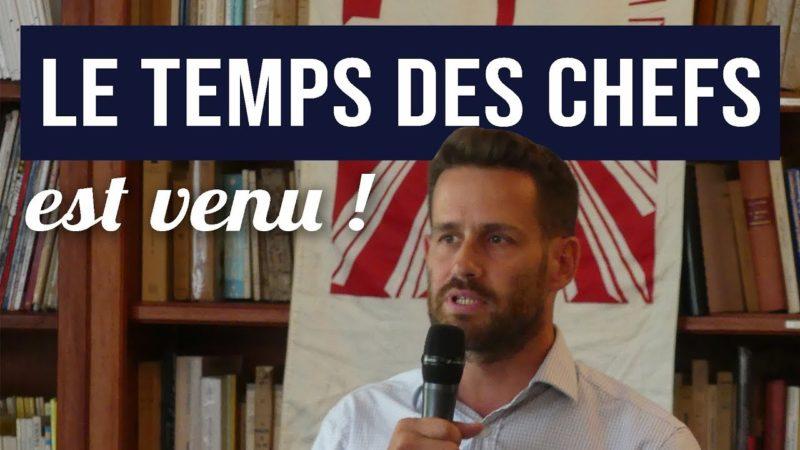 Le Temps des Chefs est venu – François Bert