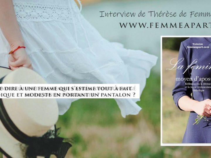 La féminité, moyen d'apostolat – Thérèse de Femme à part