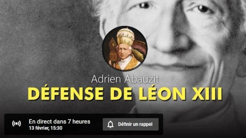 Défense de Léon XIII, mythe du ralliement | Adrien Abauzit