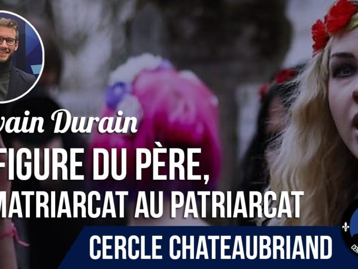 La figure du père, du matriarcat au patriarcat – Sylvain Durain