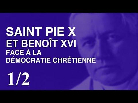 Saint Pie X et Benoît XVI face à la démocratie chrétienne – Abbé Ricossa