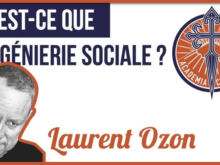 Laurent Ozon – Qu'est-ce que l'ingénierie sociale ?