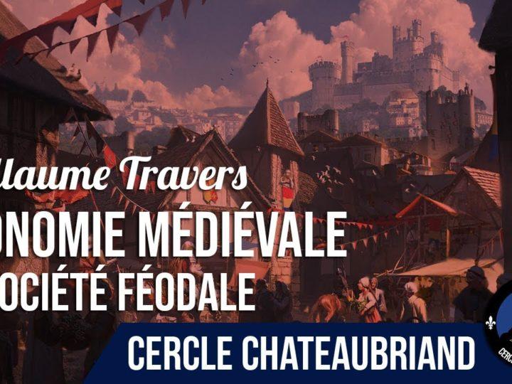 Économie médiévale et société féodale – Guillaume Travers