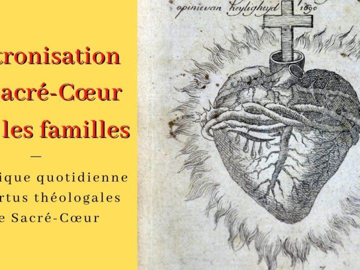 Vertus Théologales et Règne du Sacré Coeur dans les familles