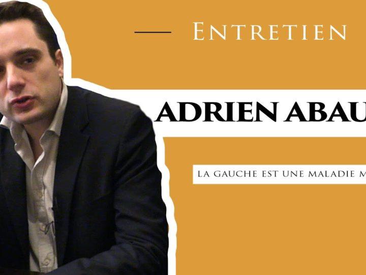 Entretien – La gauche est une maladie mentale – Adrien Abauzit