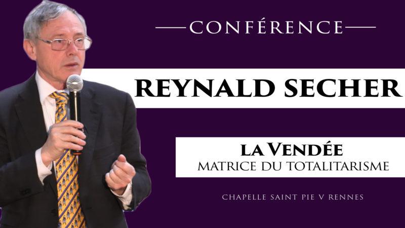 REYNALD SECHER : la Vendée, matrice du totalitarisme.