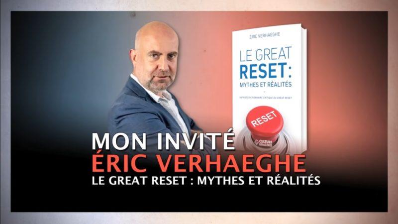 Le Great Reset : Mythes et Réalités – Eric Verhaeghe