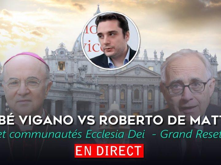 Abbé Vigano VS Roberto de Mattei et communautés Ecclesia Dei – Grand Reset